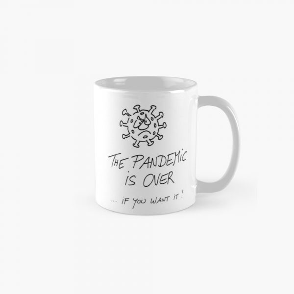 Coffee Mug Pandemic is over